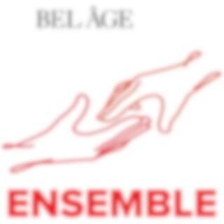 Ensemble – le balado de Bel Âge