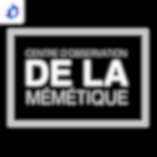 Le centre d'observation DE LA mémétique