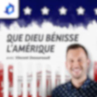 Que Dieu bénisse l'Amérique - Vincent Dessureault
