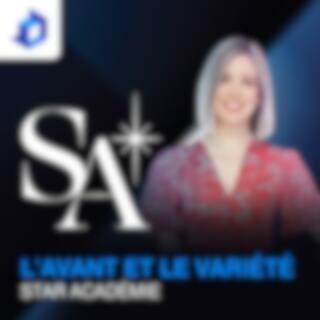L'avant Variété Star Académie
