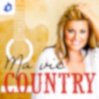Ma vie country - Guylaine Tanguay